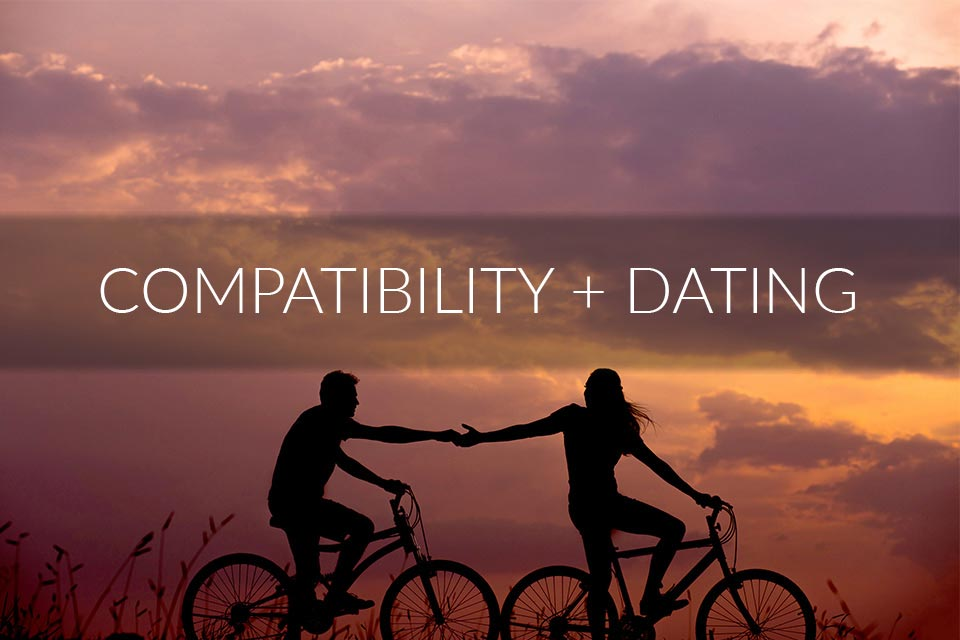 Compatibility + Dating